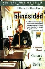 blindsided : lifting a life above illness, dunia outbound, richard cohen